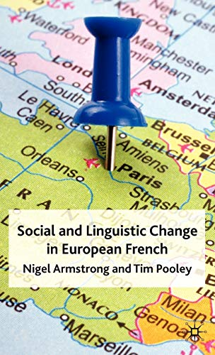 Social and Linguistic Change in European French: N. Armstrong