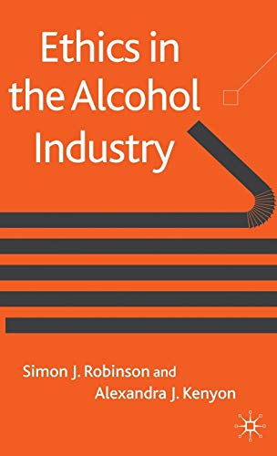 9780230219885: Ethics in the Alcohol Industry