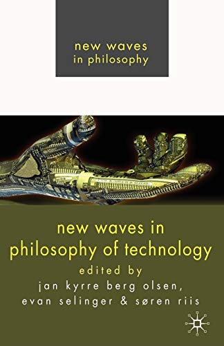 New Waves in Philosophy of Technology (Paperback): Jan Kyrre Berg