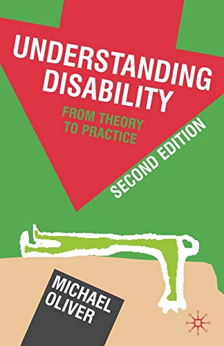 9780230220287: Understanding Disability: From Theory to Practice