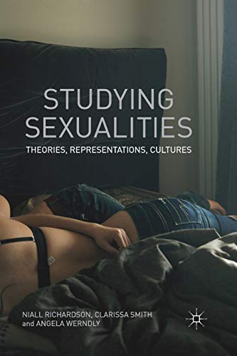 9780230220430: Studying Sexualities: Theories, Representations, Cultures