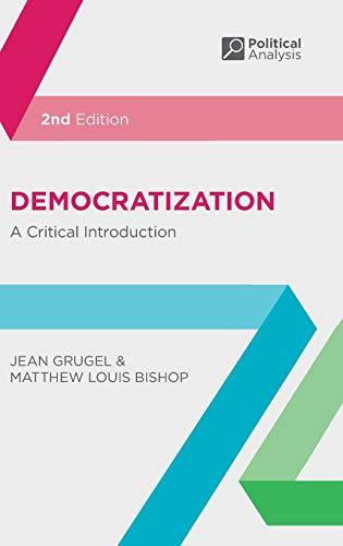 9780230220560: Democratization: A Critical Introduction (Political Analysis)