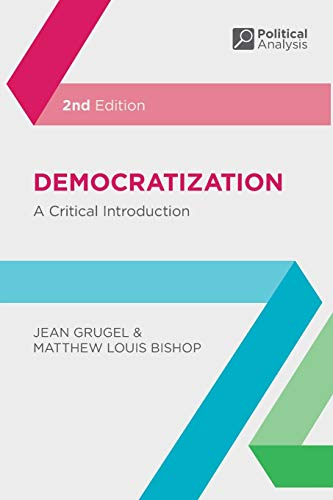 9780230220577: Democratization: A Critical Introduction (Political Analysis)