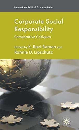 Corporate Social Responsibility: Comparative Critiques (International Political: K Ravi R