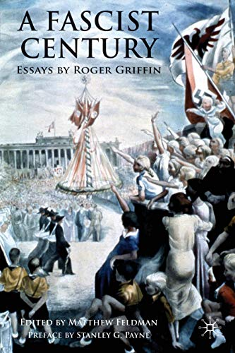 9780230220898: A Fascist Century: Essays by Roger Griffin: 0
