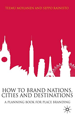 9780230220928: How to Brand Nations, Cities and Destinations: A Planning Book for Place Branding