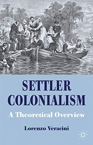 9780230220973: Settler Colonialism: A Theoretical Overview (Cambridge Imperial and Post-Colonial Studies Series)