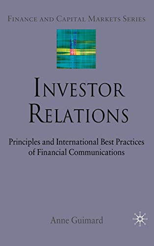 9780230221086: Investor Relations: Principles and International Best Practices of Financial Communications: 0 (Finance and Capital Markets Series)