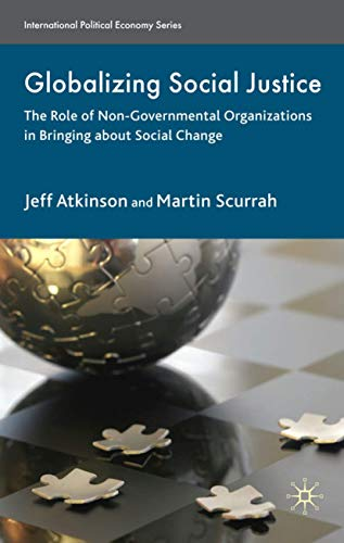Globalizing Social Justice: The Role of Non-Government: Jeffrey Atkinson, Martin