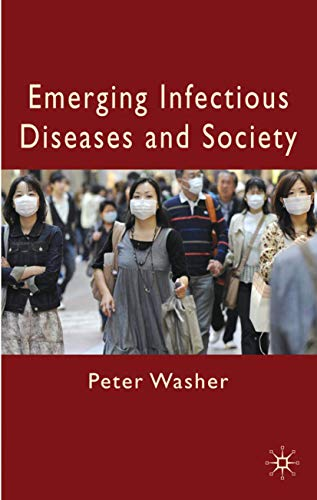 9780230221321: Emerging Infectious Diseases and Society