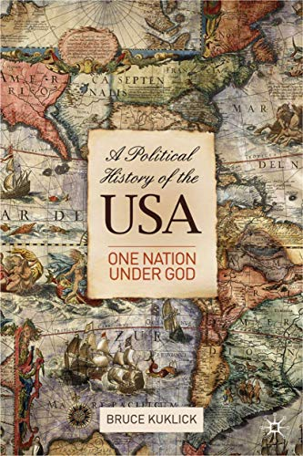 9780230221369: A Political History of the USA: One Nation Under God