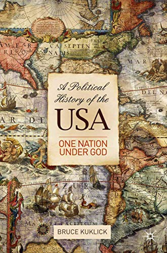 9780230221376: A Political History of the USA: One Nation Under God
