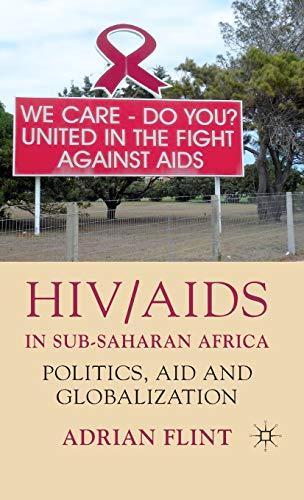 9780230221420: HIV/AIDS in Sub-Saharan Africa: Politics, Aid and Globalization