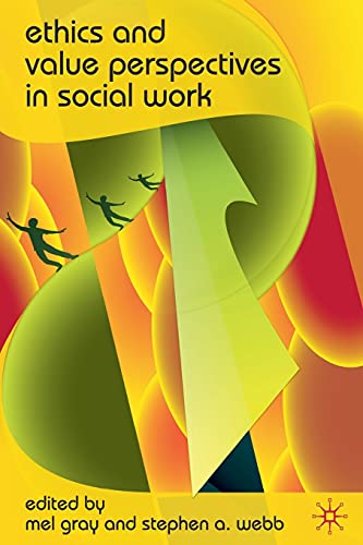 9780230221451: Ethics and Value Perspectives in Social Work