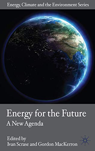 Energy for the Future: A New Agenda