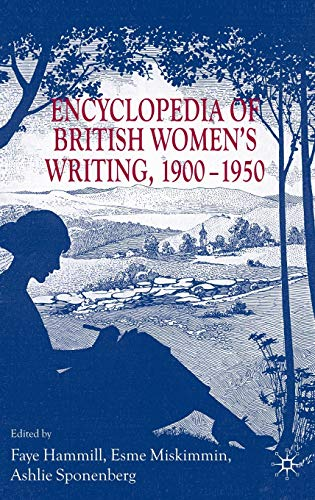 9780230221772: Encyclopedia of British Women's Writing 1900-1950