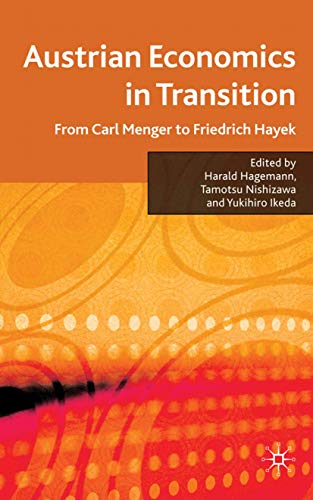9780230222267: Austrian Economics in Transition: From Carl Menger to Friedrich Hayek