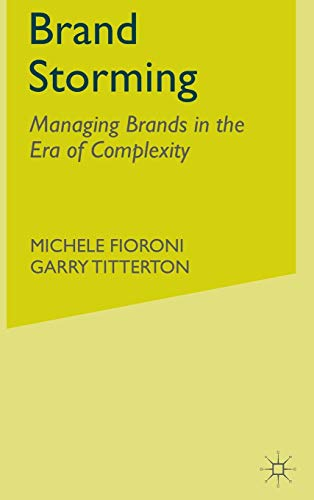 9780230222434: Brand Storming: Managing Brands in the Era of Complexity