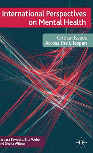 9780230222472: International Perspectives on Mental Health: Critical issues across the lifespan