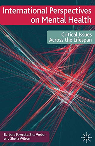 9780230222489: International Perspectives on Mental Health: Critical issues across the lifespan