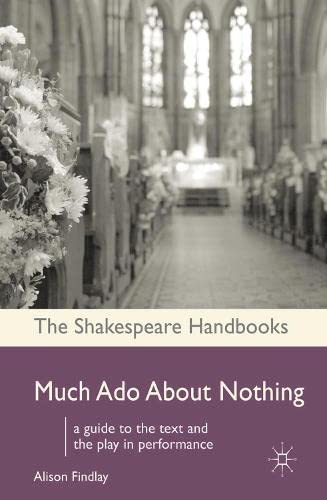 9780230222601: Much Ado About Nothing (Shakespeare Handbooks)