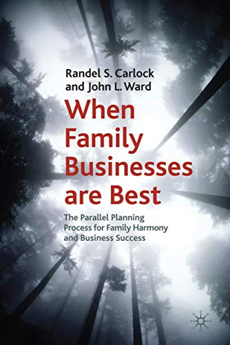 9780230222625: When Family Businesses are Best: The Parallel Planning Process for Family Harmony and Business Success (A Family Business Publication)
