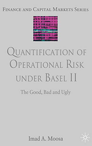 Quantification Of Operational Risk Under Basel Ii (Finance And Capital Markets)
