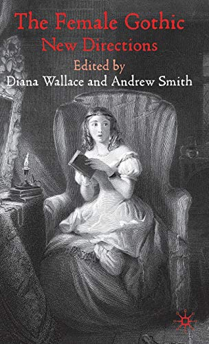 9780230222717: The Female Gothic: New Directions