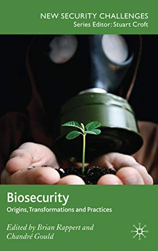 9780230223561: Biosecurity: Origins, Transformations and Practices (New Security Challenges)