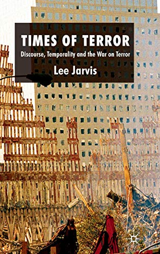 9780230223691: Times of Terror: Discourse, Temporality and the War on Terror