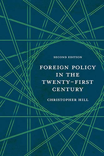 9780230223721: Foreign Policy in the Twenty-First Century