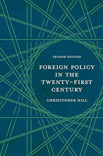 9780230223738: Foreign Policy in the Twenty-First Century