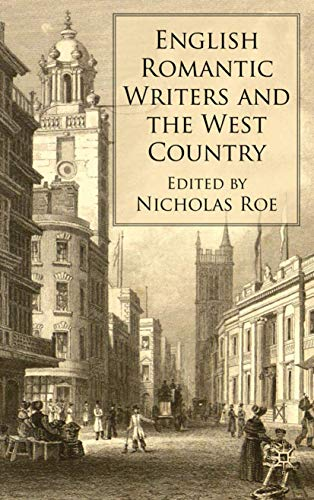 9780230223745: English Romantic Writers and the West Country