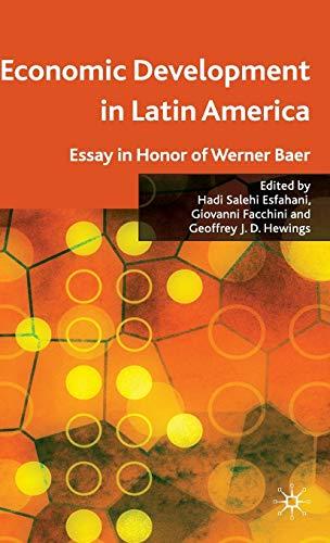 Economic Development In Latin America: Essay In Honor Of Werner Baer