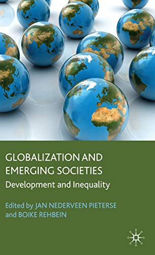 Globalization and Emerging Societies: Development and Inequality (Frontiers of Globalization)