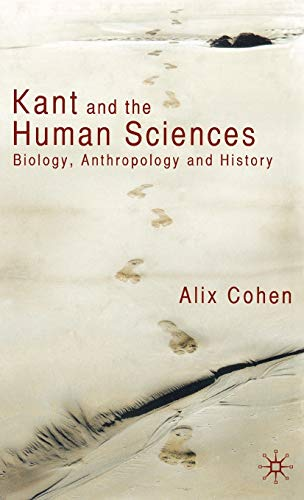 9780230224322: Kant and the Human Sciences: Biology, Anthropology and History