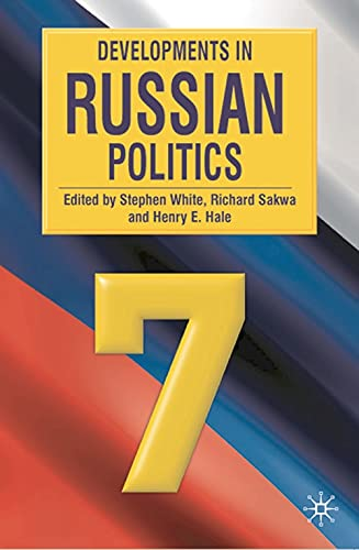 9780230224483: Developments in Russian Politics 7