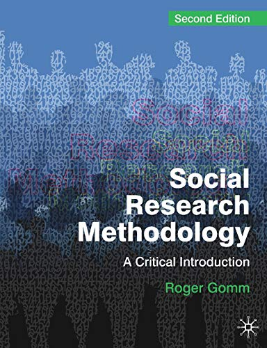 Social Research Methodology: A Critical Introduction: Gomm, Roger