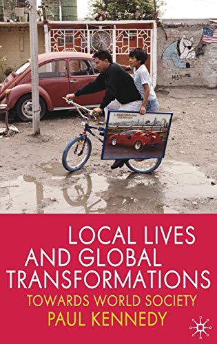 9780230224766: Local Lives and Global Transformations: Towards World Society
