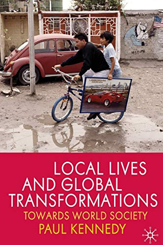 9780230224773: Local Lives and Global Transformations: Towards World Society