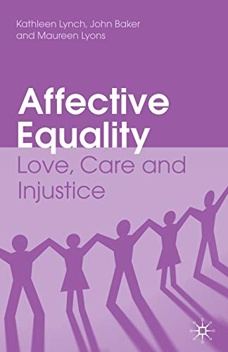 9780230227194: Affective Equality: Love, Care and Injustice