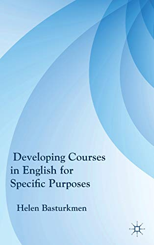 9780230227972: Developing Courses in English for Specific Purposes