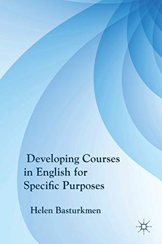 9780230227989: Developing Courses in English for Specific Purposes