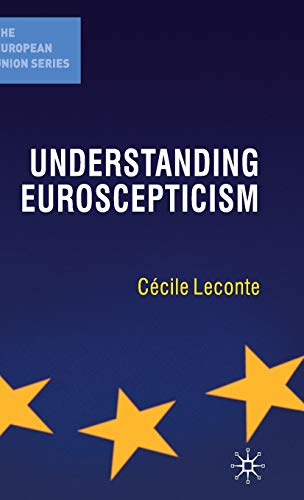 9780230228061: Understanding Euroscepticism (The European Union Series)