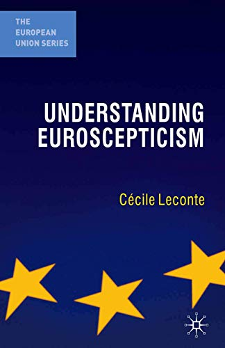 9780230228078: Understanding Euroscepticism (The European Union Series)