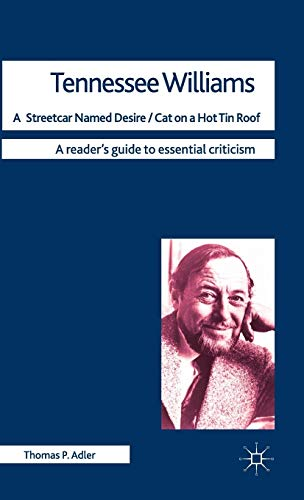 9780230228689: Tennessee Williams - A Streetcar Named Desire/Cat on a Hot Tin Roof (Readers' Guides to Essential Criticism)