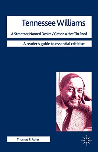 9780230228696: Tennessee Williams - A Streetcar Named Desire/Cat on a Hot Tin Roof (Readers' Guides to Essential Criticism)