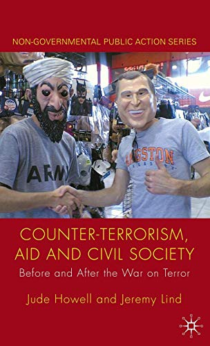 9780230229495: Counter-Terrorism, Aid and Civil Society: Before and After the War on Terror (Non-Governmental Public Action)