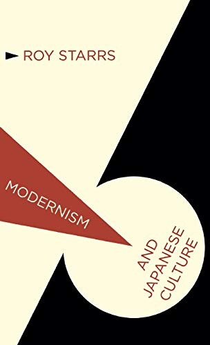 9780230229570: Modernism and Japanese Culture