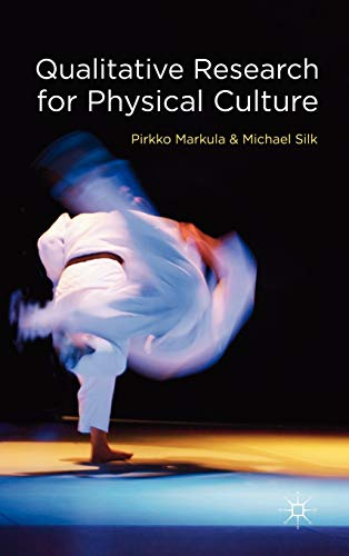 9780230230231: Qualitative Research for Physical Culture